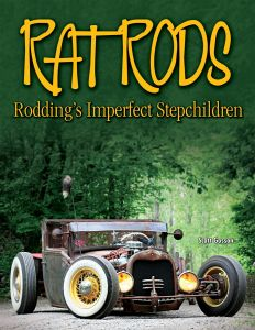 RAT RODS: RODDINGS IMPERFECT STEP CHILDREN
