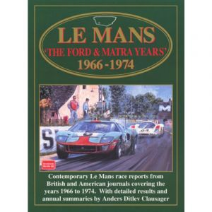 LEMANS: THE FORD & MATRA YEARS 1966-1974