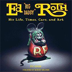 """KIRJA ED """"BIG DADDY"""" ROTH: His Life, Times and Art"""