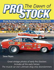 THE DAWN OF PRO STOCK