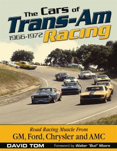 THE CARS OF TRANS- AM RACING: 1966-1972