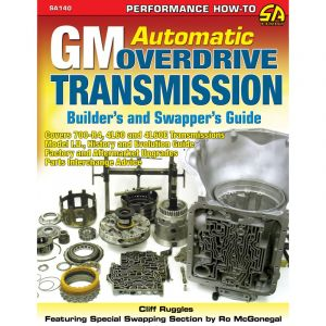 GM Automatic Overdrive Transmission Builder's and Swapper's Guide