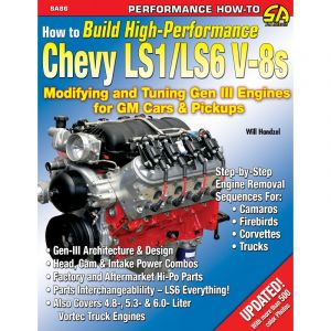 How to Build High-Performance Chevy LS1/LS6 V-8s Engines